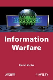 Information Warfare ebook by Daniel Ventre