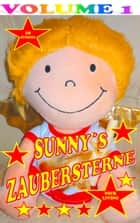 Sunny's Zaubersterne - Volume 1 ebook by Nick Living