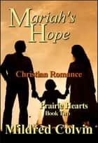 Mariah's Hope ebook by