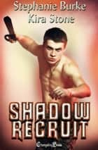 Shadow Recruit ebook by