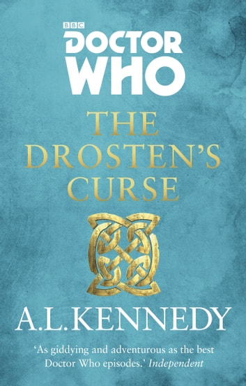 Doctor Who: The Drosten's Curse ebook by A.L. Kennedy