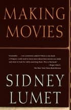Making Movies ebook by Sidney Lumet