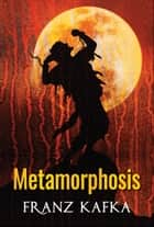 Metamorphosis ebook by Franz Kafka, Digital Fire