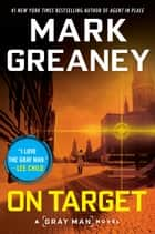 On Target ebook by Mark Greaney