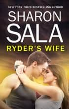 Ryder's Wife ebook by Sharon Sala