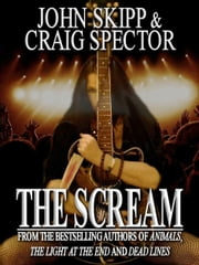 The Scream ebook by John Skipp,Craig Spector