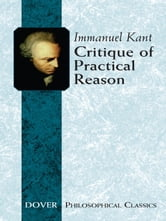 Critique of Practical Reason ebook by Immanuel Kant