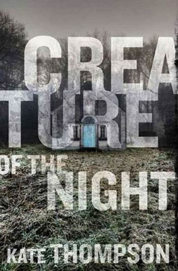 Creature of the Night ebook by Kate Thompson