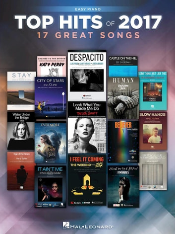 Top Hits of 2017 ebook by Hal Leonard Corp.