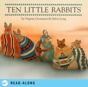 Ten Little Rabbits ebook by Sylvia Long,Virginia Grossman
