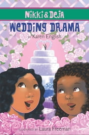 Nikki and Deja: Wedding Drama ebook by Karen English,Laura Freeman