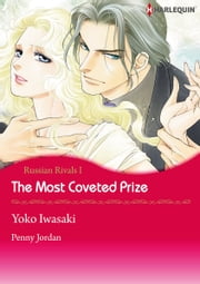 The Most Coveted Prize (Harlequin Comics) - Harlequin Comics ebook by Penny Jordan,Yoko Iwazaki