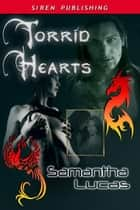 Torrid Hearts ebook by Samantha Lucas