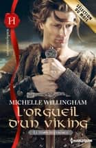 L'orgueil d'un viking - T1 - Le temps des vikings ebook by Michelle Willingham