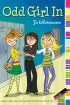 Odd Girl In ebook by Jo Whittemore