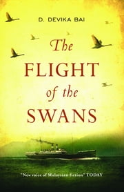 The Flight of the Swans ebook by Devika D. Bai