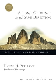 A Long Obedience in the Same Direction ebook by Eugene H. Peterson