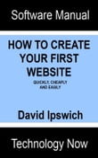 How To Create Your First Website Quickly, Cheaply and Easily