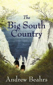 The Big South Country ebook by Andrew Beahrs