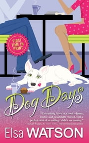 Dog Days ebook by Elsa Watson