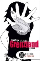 Grenzland ebook by Martina Wildner, Hans Hopf