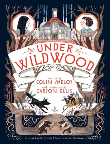Under Wildwood ebook by Colin Meloy