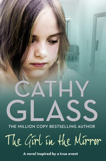 The Girl in the Mirror ebook by Cathy Glass