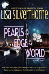 Pearls at the Edge of the World ebook by Lisa Silverthorne