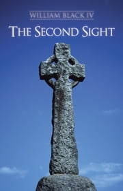 The Second Sight ebook by William Black IV