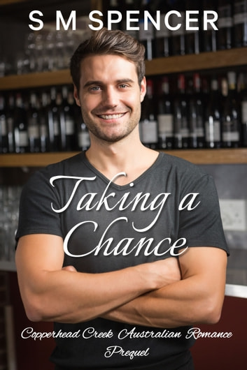 Taking a Chance ebook by S M Spencer