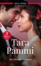 His Ultimate Demand/A Hint Of Scandal/Claimed For His Duty/The Sicilian's Surprise Wife ebook by Tara Pammi
