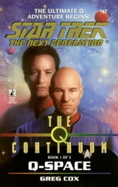 Q-Space - The Q Continuum #1 ebook by Greg Cox