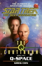 The Q Continuum: Book One: Q-Space ebook by Greg Cox