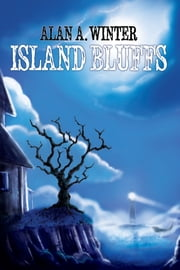 Island Bluffs ebook by Alan Winter