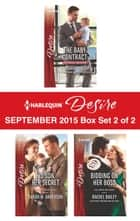 Harlequin Desire September 2015 - Box Set 2 of 2 - An Anthology ebook by Barbara Dunlop, Sarah M. Anderson, Rachel Bailey