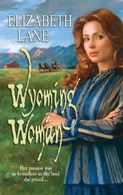 Wyoming Woman ebook by Elizabeth Lane