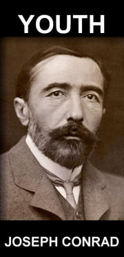 Youth [con Glossario in Italiano] ebook by Joseph Conrad,Eternity Ebooks