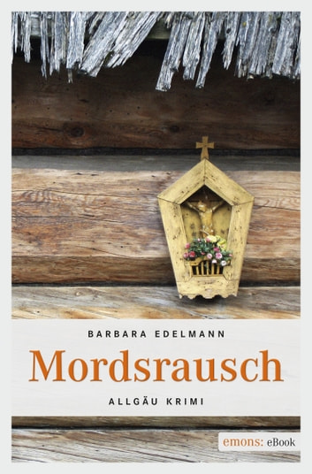 Mordsrausch ebook by Barbara Edelmann
