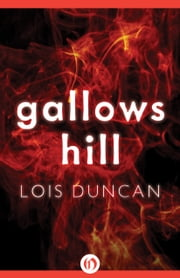 Gallows Hill ebook by Lois Duncan