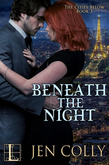 Beneath the Night ebook by Jen Colly