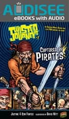 Captured by Pirates - Book 1 ebook by Justine Fontes, Ron Fontes
