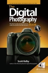 The Digital Photography Book, Part 1 ebook by Kelby, Scott