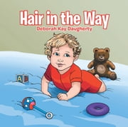 Hair in the Way ebook by Deborah Kay Daugherty