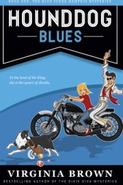 Hound Dog Blues ebook by Virginia Brown