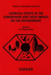 Chemical Events in the Atmosphere and their Impact on the Environment ebook by Marini-Bettòlo, G.B.