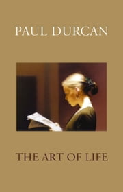 The Art Of Life ebook by Paul Durcan
