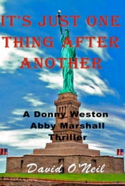 It's Just One Thing After Another ebook by David O'Neil