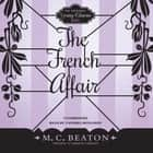 The French Affair audiobook by M. C. Beaton