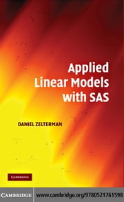 Applied Linear Models with SAS ebook by Zelterman, Daniel