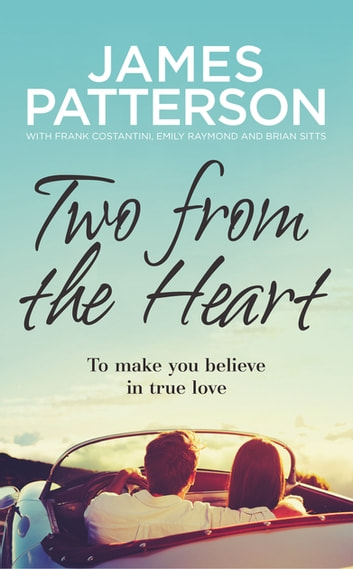 Two from the Heart ebook by James Patterson